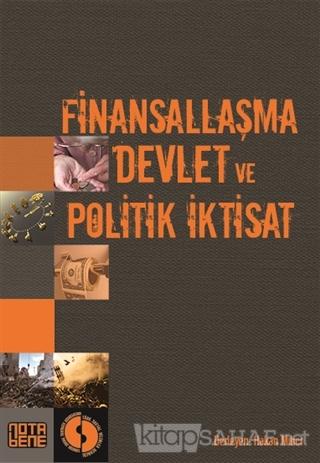 Finansallaşma, Devlet ve Politik İktisat - Kolektif- | Yeni ve İkinci