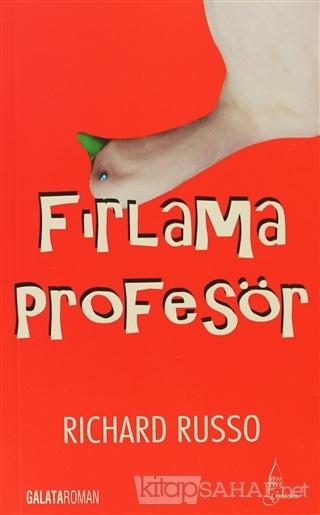 Fırlama Profesör - Richard Russo | Yeni ve İkinci El Ucuz Kitabın Adre