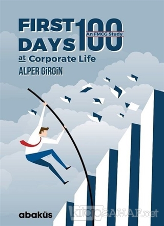 First 100 Days At Corporate Life - Alper Girgin | Yeni ve İkinci El Uc