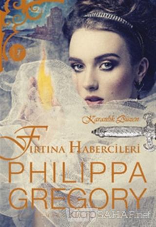 Fırtına Habercileri - Philippa Gregory-   Yeni ve İkinci El Ucuz Kitab