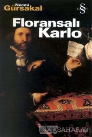 Floransalı Karlo - Necmi Gürsakal- | Yeni ve İkinci El Ucuz Kitabın Ad