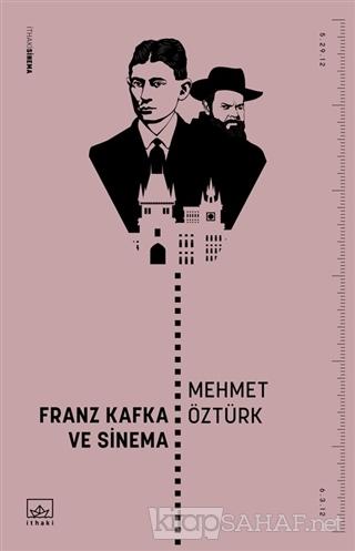 Franz Kafka ve Sinema - Mehmet Öztürk | Yeni ve İkinci El Ucuz Kitabın