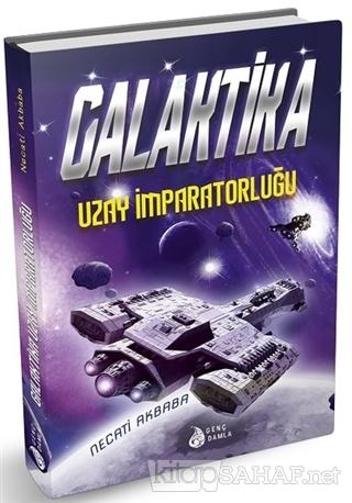Galaktika - Uzay İmparatorluğu - Necati Akbaba   Yeni ve İkinci El Ucu