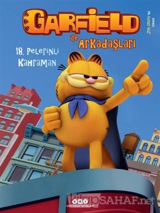 Garfield ile Arkadaşları 18 - Pelerinli Kahraman - Jim Davis- | Yeni v