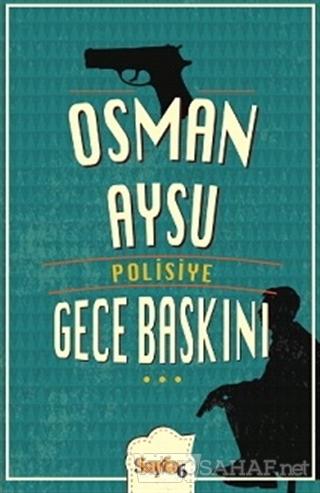 Gece Baskını - Osman Aysu- | Yeni ve İkinci El Ucuz Kitabın Adresi