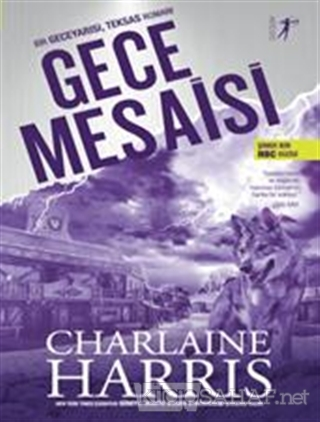 Gece Mesaisi - Charlaine Harris   Yeni ve İkinci El Ucuz Kitabın Adres