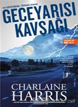 Geceyarısı Kavşağı - Charlaine Harris   Yeni ve İkinci El Ucuz Kitabın