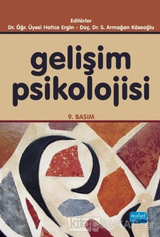 Gelişim Psikolojisi - Kolektif   Yeni ve İkinci El Ucuz Kitabın Adresi