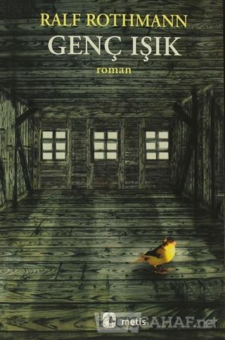 Genç Işık - Ralf Rothmann | Yeni ve İkinci El Ucuz Kitabın Adresi