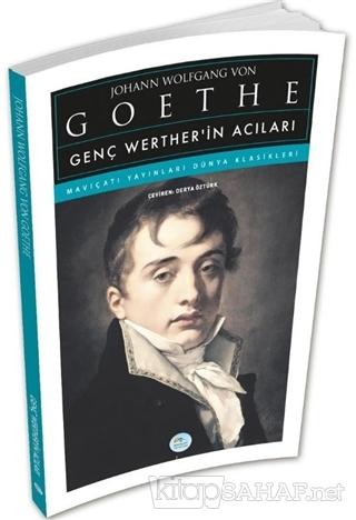 Genç Werther'in Acıları - Johann Wolfgang Von Goethe | Yeni ve İkinci