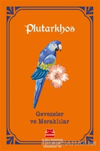 Gevezeler ve Meraklılar - Plutarkhos- | Yeni ve İkinci El Ucuz Kitabın