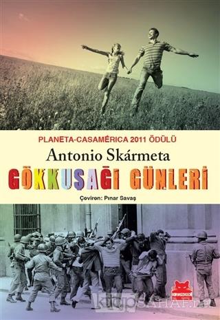 Gökkuşağı Günleri - Antonio Skarmeta-   Yeni ve İkinci El Ucuz Kitabın