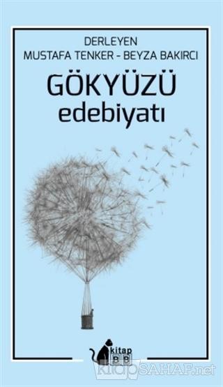 Gökyüzü Edebiyatı - Mustafa Tenker | Yeni ve İkinci El Ucuz Kitabın Ad