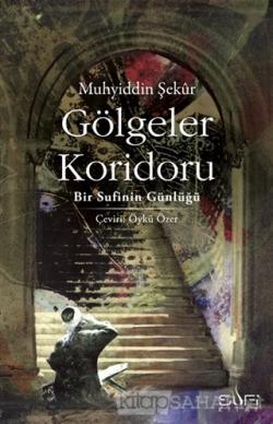 Gölgeler Koridoru - Muhyiddin Şekur | Yeni ve İkinci El Ucuz Kitabın A