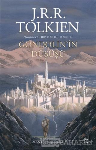 Gondolin'in Düşüşü - J. R. R. Tolkien | Yeni ve İkinci El Ucuz Kitabın