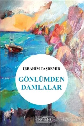 Gönlümden Damlalar - İbrahim Taşdemir | Yeni ve İkinci El Ucuz Kitabın