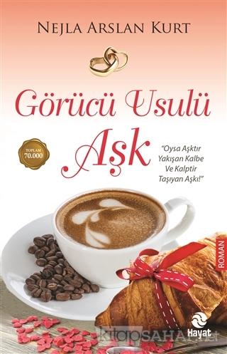 Görücü Usulü Aşk - Nejla Arslan Kurt- | Yeni ve İkinci El Ucuz Kitabın