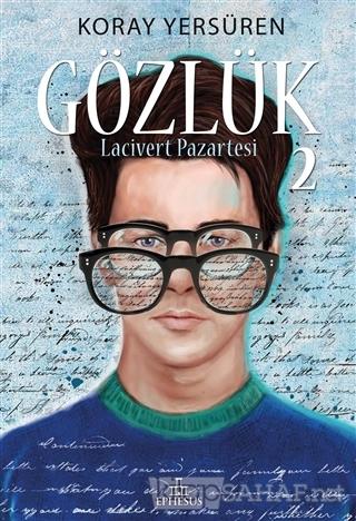 Gözlük - 2 (Ciltli) - Koray Yersüren   Yeni ve İkinci El Ucuz Kitabın