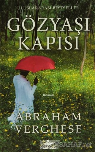 Gözyaşı Kapısı - Abraham Verghese- | Yeni ve İkinci El Ucuz Kitabın Ad