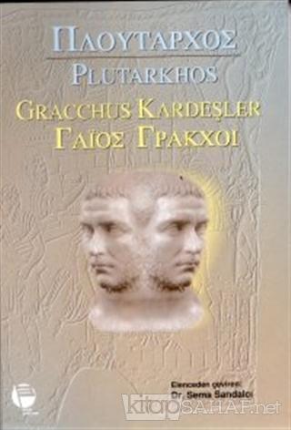 Gracchus Kardeşler - Plutarkhos | Yeni ve İkinci El Ucuz Kitabın Adres