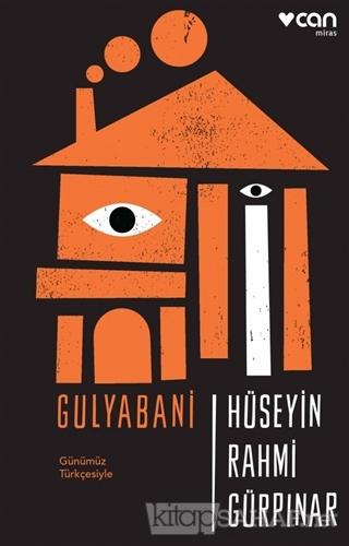 Gulyabani (Günümüz Türkçesiyle) - Hüseyin Rahmi Gürpınar | Yeni ve İki
