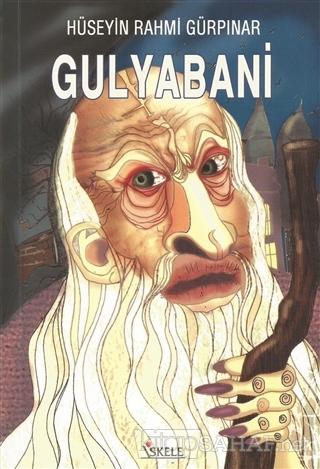 Gulyabani - Hüseyin Rahmi Gürpınar | Yeni ve İkinci El Ucuz Kitabın Ad