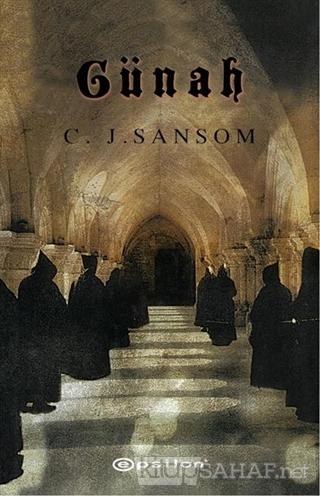Günah - C. J. Sansom- | Yeni ve İkinci El Ucuz Kitabın Adresi
