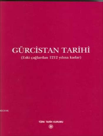 Gürcistan Tarihi - Hrand Der Andreasyan   Yeni ve İkinci El Ucuz Kitab