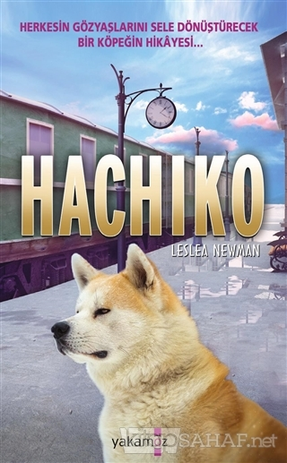 Hachiko - Leslea Newman | Yeni ve İkinci El Ucuz Kitabın Adresi