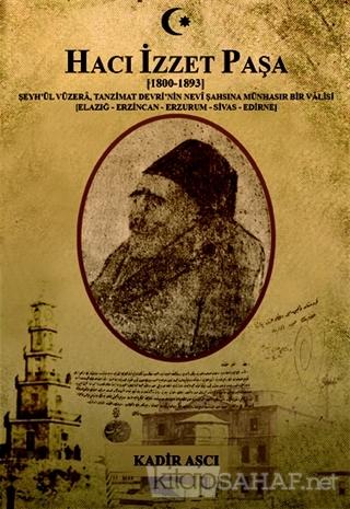 Hacı İzzet Paşa - Kadir Aşçı | Yeni ve İkinci El Ucuz Kitabın Adresi