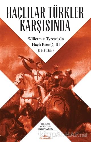 Haçlılar Türkler Karşısında - Willermus Tyrensis | Yeni ve İkinci El U