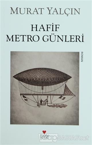 Hafif Metro Günleri - Murat Yalçın | Yeni ve İkinci El Ucuz Kitabın Ad