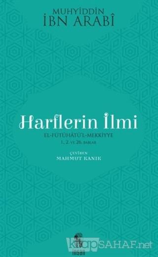 Harflerin İlmi - Muhyiddin İbn Arabi | Yeni ve İkinci El Ucuz Kitabın