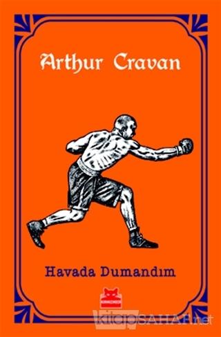 Havada Dumandım - Arthur Cravan | Yeni ve İkinci El Ucuz Kitabın Adres
