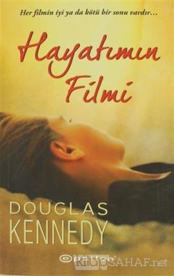 Hayatımın Filmi - Douglas Kennedy | Yeni ve İkinci El Ucuz Kitabın Adr