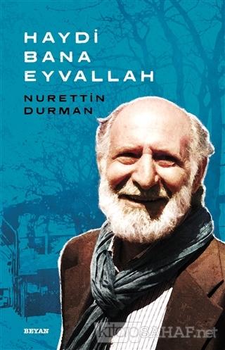 Haydi Bana Eyvallah - Nurettin Durman | Yeni ve İkinci El Ucuz Kitabın