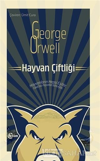 Hayvan Çiftliği - George Orwell   Yeni ve İkinci El Ucuz Kitabın Adres