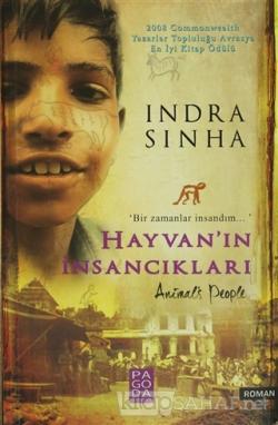 Hayvan'ın İnsancıkları - Indra Sinha | Yeni ve İkinci El Ucuz Kitabın