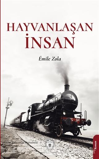 Hayvanlaşan İnsan - Emile Zola | Yeni ve İkinci El Ucuz Kitabın Adresi