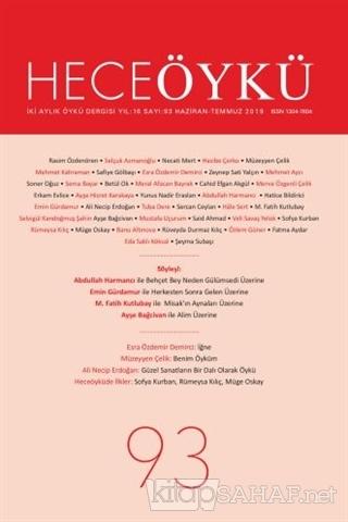 Hece Öykü Dergisi Sayı: 93 (Haziran - Temmuz 2019) - Kolektif | Yeni v
