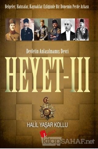 Heyet 3 - Devletin Anlaşılmamış Devri - Halil Yaşar Kollu   Yeni ve İk