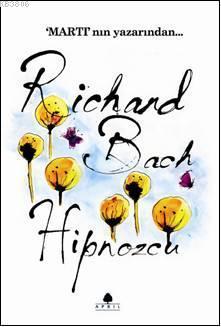 Hipnozcu - Richard Bach- | Yeni ve İkinci El Ucuz Kitabın Adresi