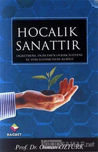 Hocalık Sanattır - Osman Öztürk- | Yeni ve İkinci El Ucuz Kitabın Adre