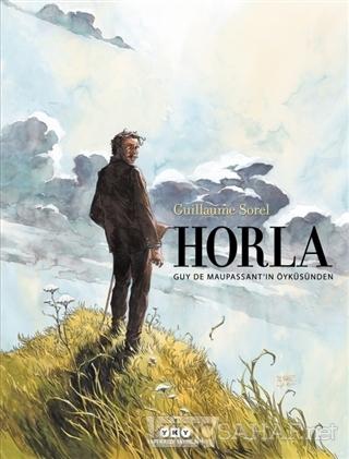 Horla - Guillaume Sorel | Yeni ve İkinci El Ucuz Kitabın Adresi