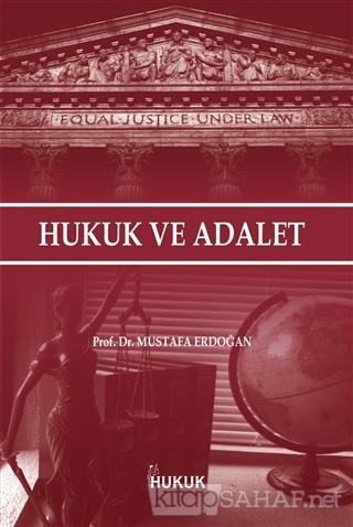 Hukuk ve Adalet - Mustafa Erdoğan- | Yeni ve İkinci El Ucuz Kitabın Ad