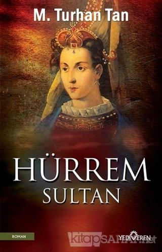 Hürrem Sultan - M. Turhan Tan | Yeni ve İkinci El Ucuz Kitabın Adresi