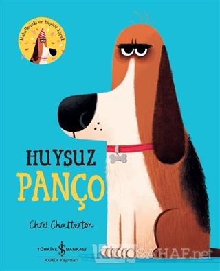 Huysuz Panço - Chris Chatterton   Yeni ve İkinci El Ucuz Kitabın Adres
