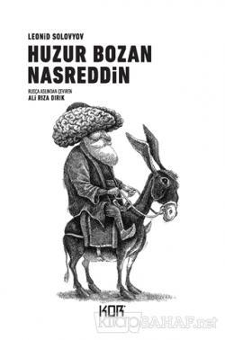 Huzur Bozan Nasreddin - Leonid Solovyov | Yeni ve İkinci El Ucuz Kitab