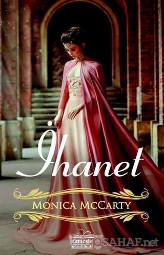 İhanet - Monica Mccarty | Yeni ve İkinci El Ucuz Kitabın Adresi