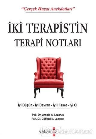 İki Terapistin Terapi Notları - Arnold A. Lazarus   Yeni ve İkinci El